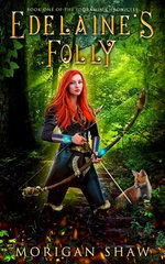 Edelaine's Folly: Book One of the Idoramin Chronicles