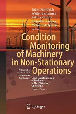 Condition Monitoring of Machinery in Non-Stationary Operations