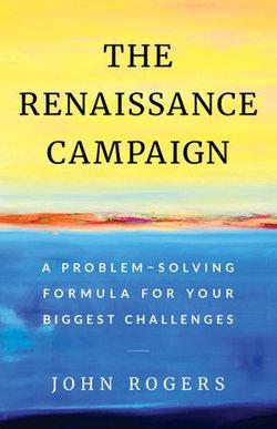 The Renaissance Campaign