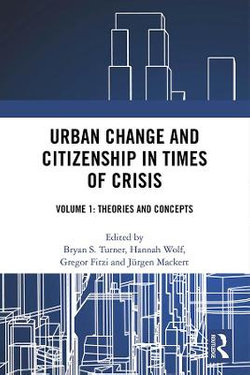 Urban Change and Citizenship in Times of Crisis