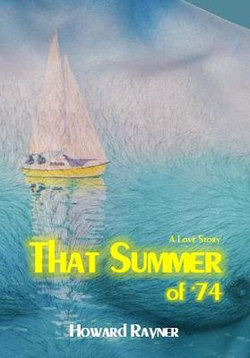 That Summer of '74