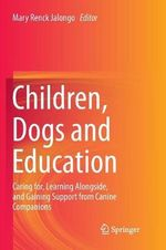 Children, Dogs and Education