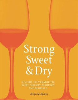 Strong, Sweet and Dry