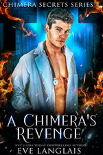 A Chimera's Revenge