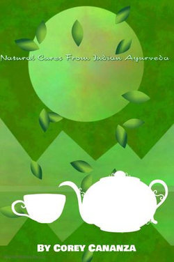 Natural Cures From Indian Ayurveda