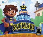 Happy Birthday, Batman!