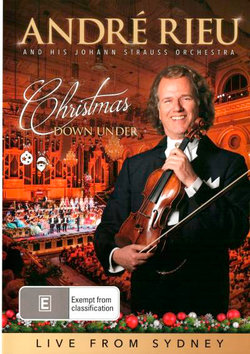 Andre Rieu and The Johann Strauss Orchestra: Christmas Down Under - Live from Sydney