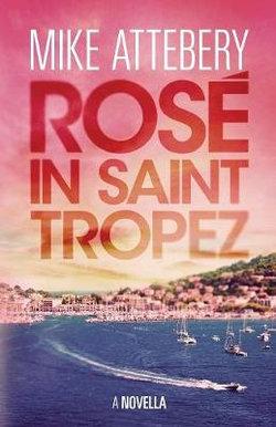 Rosé in Saint Tropez