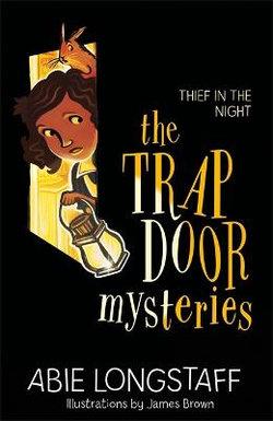 The Trapdoor Mysteries :The Trapdoor Mysteries
