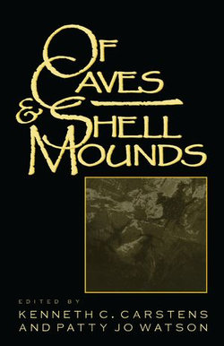 Of Caves and Shell Mounds