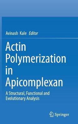 Actin Polymerization in Apicomplexan
