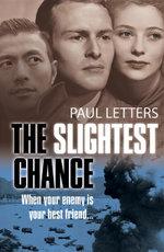 The Slightest Chance