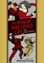 The Women Who Loved Life and Other Stories
