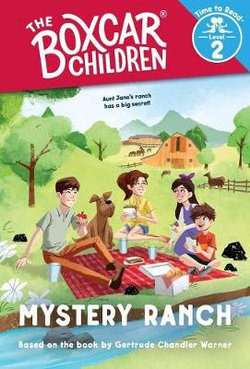 Mystery Ranch (the Boxcar Children: Time to Read, Level 2)