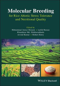 Molecular Breeding for Rice Abiotic Stress Tolerance and Nutritional Quality