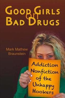 Good Girls on Bad Drugs