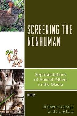 Screening the Nonhuman