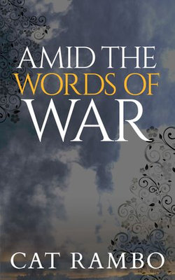 Amid the Words of War