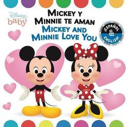 Mickey Loves Minnie (English-Spanish) (Disney Baby)