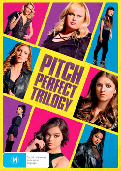 Pitch Perfect Trilogy (Pitch Perfect / Pitch Perfect 2 / Pitch Perfect 3)