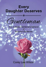 Every Daughter Deserves a Gentleman