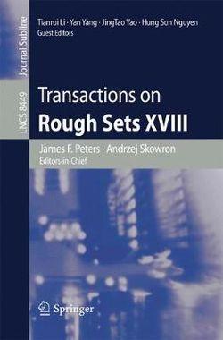 Transactions on Rough Sets XVIII