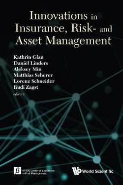 Innovations In Insurance, Risk- And Asset Management