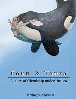 Roku and Tanza