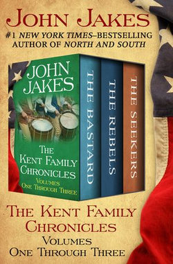 The Kent Family Chronicles Volumes One Through Three