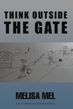 Think Outside the Gate