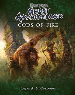 Ghost Archipelago: Gods of Fire