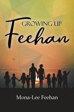 Growing Up Feehan