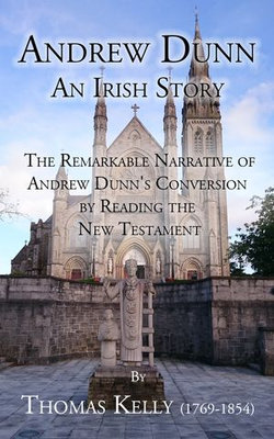 Andrew Dunn: An Irish Story