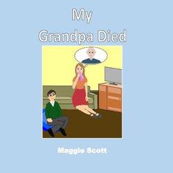 My Grandpa Died