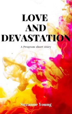 Love and Devastation