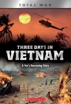 Three Days in Vietnam (X Books: Total War)