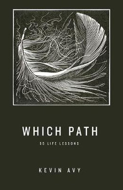 Which Path 55 Life Lessons