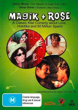 Magik and Rose