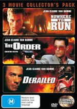 Derailed (2002) / Nowhere to Run / The Order (Jean-Claude Van Damme)