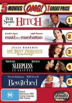 Bewitched (2005) / Hitch / Maid in Manhattan / My Best Friend's Wedding / Sleepless in Seattle