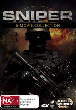 Sniper 1 - 6: (Sniper/Sniper 2/Sniper 3/Sniper: Reloaded/Sniper: Legacy/Sniper:Ghost Shooter)