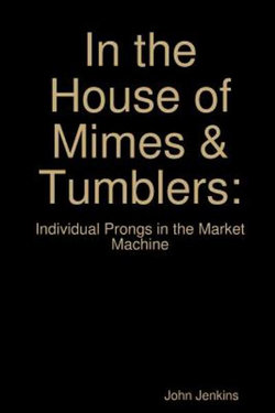 In the House of Mimes & Tumblers