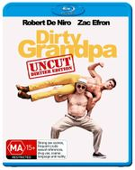Dirty Grandpa - Uncut Dirtier Edition