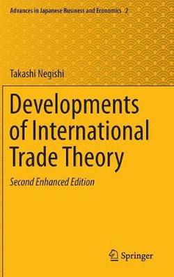 Developments of International Trade Theory
