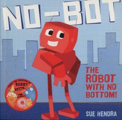 No-Bot, the Robot with No Bo