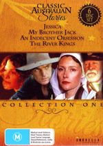 Classic Australian Stories 1: Jessica/My Brother Jack/ An Indecent Obsession/ The River Kings