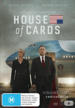 House of Cards: Season 3 (Volume 3: Chapters 27 - 39)