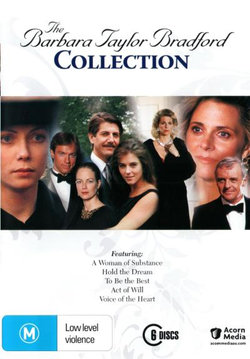 The Barbara Taylor Bradford Collection (A Woman of Substance/Hold the Dream/To be the Best/Act of Will/Voice of the Heart)