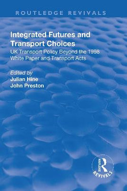 Integrated Futures and Transport Choices