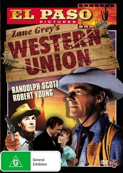 Western Union (Zane Grey's) (El Paso Pictures)